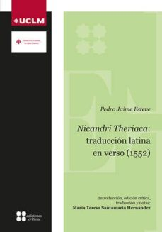 Descarga de agenda electrónica NICANDRI THERIACA: TRADUCCION LATINA EN VERSO (1552) (Literatura española) de M TERES SANTAMARÍA HERNÁNDEZ