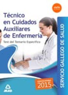 técnico en cuidados auxiliares enfermería servicio gallego de salud. test del temario específico-9788490933879