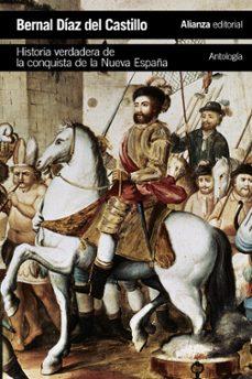 historia verdadera de la conquista de la nueva españa [antologia]-bernal diaz del castillo-9788491043379