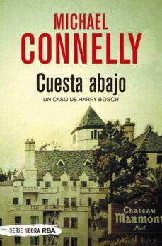 Ebook ipad descargar gratis CUESTA ABAJO en español 9788491870579 ePub MOBI PDF de MICHAEL CONNELLY