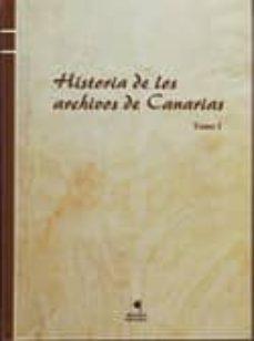 Javiercoterillo.es Historia De Los Archivos De Canarias. Tomo I Image