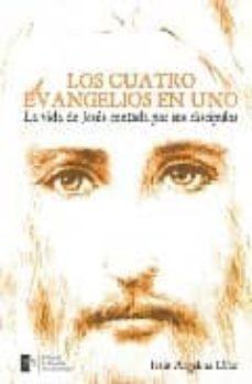 Encuentroelemadrid.es Los Cuatro Evangelios En Uno: La Vida De Jesús Contada Por Sus Di Scipulos Image