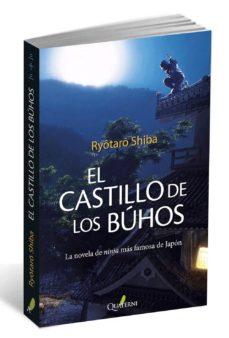 Descargar libros de audio en francés EL CASTILLO DEL BUHO de SHIBA RYOTARO 9788494180279 in Spanish