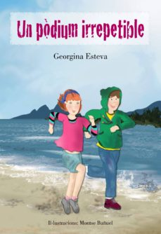 Descargar libros isbn UN PODIUM IRREPETIBLE PDF 9788494319679 (Spanish Edition) de GEORGINA ESTEVA