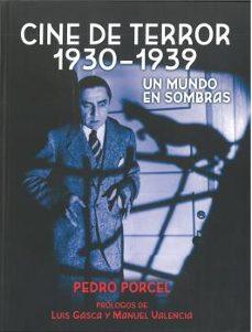 Cdaea.es Cine De Terror 1930 - 1939: Un Mundo En Sombras Image
