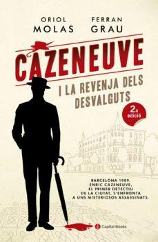 Vinisenzatrucco.it Cazeneuve I La Revenja Dels Desvalguts Image