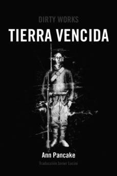 Libros gratis para descargar en ipod touch TIERRA VENCIDA