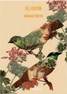 Descargar libros de texto ipad EL FESTIN in Spanish de MARINA PINTOR PAREJA 9788494933479 iBook ePub PDF