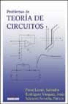 Descargar PROBLEMAS DE TEORIA DE CIRCUITOS gratis pdf - leer online