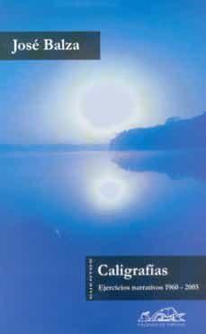 Descargas de libros de audio gratis para zune CALIGRAFIAS: EJERCICIOS NARRATIVOS 1960-2005 9788495642479 FB2 PDB