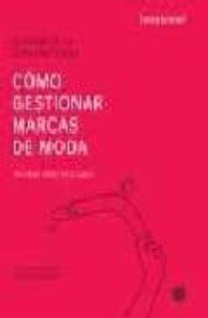 Encuentroelemadrid.es Como Gestionar Marcas De Moda: El Valor De La Comunicacion Image