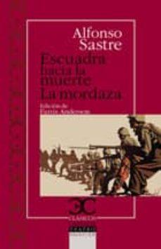 Libros descargables gratis para iPod ESCUADRA HACIA LA MUERTE ; LA MORDAZA 9788497405379