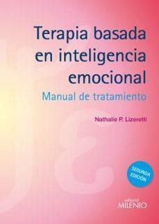 Descargar TERAPIA BASADA EN INTELIGENCIA EMOCIONAL gratis pdf - leer online