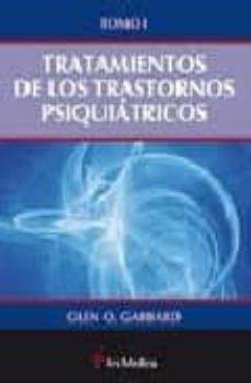 Libros gratis en descargas de cd TRATAMIENTO DE LOS TRASTORNOS PSIQUIATRICOS (TOMO I)