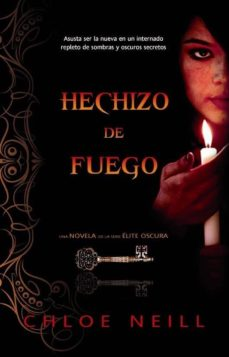 HECHIZO DE FUEGO | CHLOE NEILL | Comprar libro 9788498007879