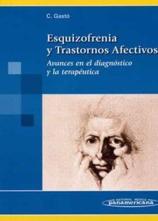esquizofrenia y trastornos afectivos: avances en diagnostico y la terapeutica-9788498350579