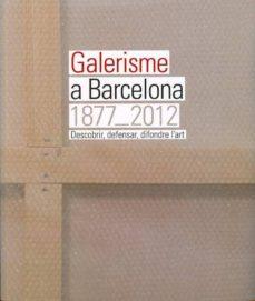 Ojpa.es Galerisme A Barcelona 1877-2012 Image