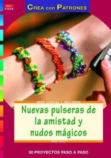 Descargas de libros de texto gratis kindle NUEVAS PULSERAS DE LA AMISTAD Y NUDOS MAGICOS (Spanish Edition) 9788498742879 DJVU
