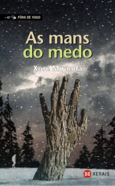 as mans do medo (ebook)-xose miranda-9788499148779