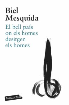 Descargar libros gratis para iphone 5 EL BELL PAIS ON ELS HOMES DESITGEN ELS HOMES