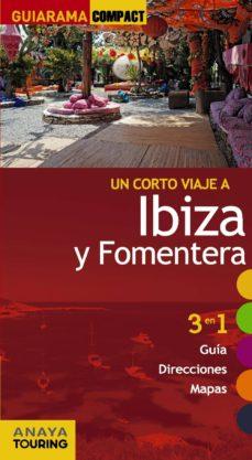 Costosdelaimpunidad.mx Un Corto Viaje A Ibiza Y Formentera 2014 (Guiarama Compact) Image