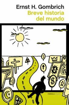 breve historia del mundo (ebook)-ernst h. gombrich-9788499422879