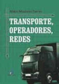 Descargar TRANSPORTE, OPERACIONES, REDES gratis pdf - leer online