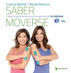 (pe) saber moverse-marilo montero-cristina merida-9788499981079