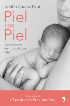 Los mejores libros gratuitos para descargar en ibooks. PIEL CON PIEL 9788499986579 in Spanish