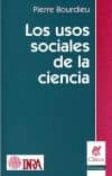 los usos sociales de la ciencia-pierre bourdieu-9789506024079