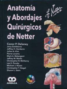 Descargas gratuitas de libros de kindle para pc ANATOMIA Y ABORDAJES QUIRURGICOS DE NETTER + DVD en español de DELANEY, GOLDSTONE