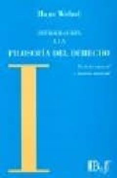 introduccion a la filosofia del derecho: derecho natural y justic ia material-hans welzel-9789974578579