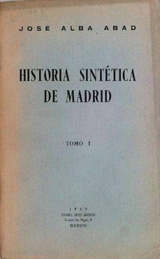 Relaismarechiaro.it Historia Sintética De Madrid Tomo I Image