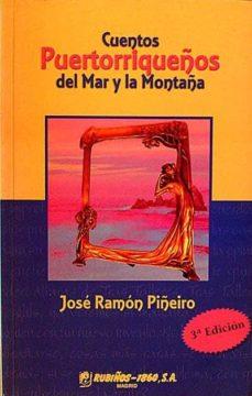 CUENTOS PUERTORRIQUEÑOS DEL MAR Y LA MONTAÑA - JOSÉ, RAMÓN PIÑEIRO | Triangledh.org