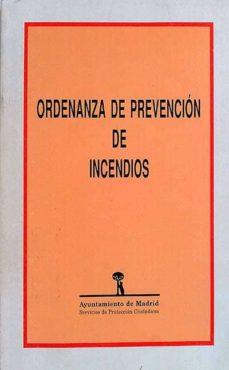 ORDENANZA DE PREVENCIÓN DE INCENDIOS - VV.AA | Adahalicante.org