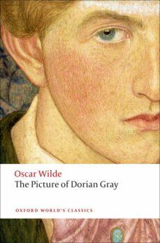 Descargar ebook gratis archivos pdf THE PICTURE OF DORIAN GRAY (OXFORD WORLD´S CLASSICS) de OSCAR WILDE en español 9780199535989 iBook