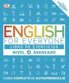 Descargar ENGLISH FOR EVERYONE  NIVEL AVANZADO 4 - LIBRO DE EJERCICIOS gratis pdf - leer online