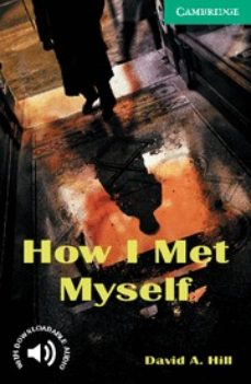 how i met myself: level 3-david a. hill-9780521750189