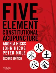 five element constitutional acupuncture e-book (ebook)-angela hicks-john hicks-peter mole-9780702044489