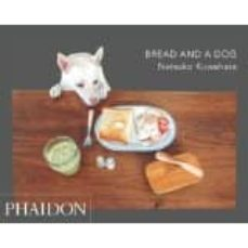 bread and a dog-9780714870489