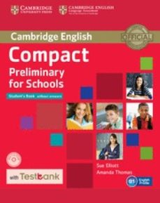 Descargar amazon ebook a pc COMPACT PRELIMINARY FOR SCHOOLS (PET4S) STUDENT S BOOK WITHOUT ANSWERS WITH CD-ROM & TESTBANK PDB DJVU de  9781107527089 (Literatura española)