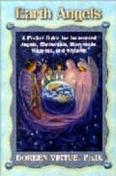 earth angels: a pocket guide for incarnated angels, elementals, s tarpeople, walk-ins and wizards-doreen virtue-9781401900489