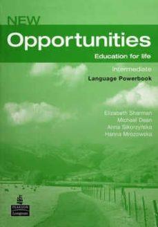Descarga de libro de datos electrónicos NEW OPPORTUNITIES INTERMEDIATE LANGUAGE POWERBOOK WITH CD-ROM (Literatura española) 9781405837989 de  iBook FB2