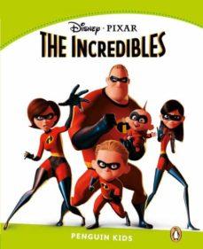 Descargador de libros de Google gratis THE INCREDIBLES (PENGUIN KIDS LEVEL 4) 9781408288689 de  PDF iBook (Spanish Edition)
