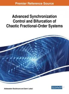 advanced synchronization control and bifurcation of chaotic fractional-order systems-9781522554189