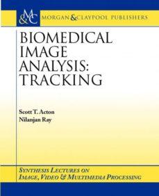 biomedical image analysis-9781598290189