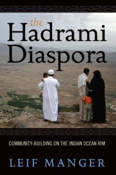 the hadrami diaspora (ebook)-leif manger-9781845459789