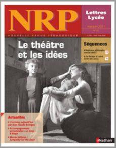 nrp lycée - le théâtre et les idées - mai-juin 2011 (format pdf) (ebook)-9782091110189