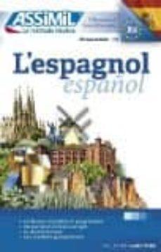 Amazon descarga de libros gratis para kindle L ESPAGNOL DÉBUTANTS LIVRE 9782700507089 en español de
