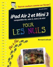 ipad air 2 et mini 3 pas à pas pour les nuls (ebook)-bernard jolivalt-9782754073189